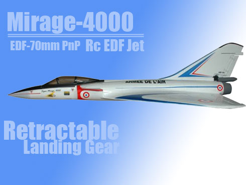 Mirage 4000 EDF70mm